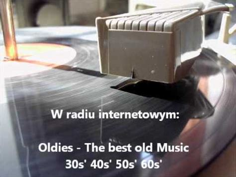 Oldies   The best old Music 30s  40s  50s  60s  Internet ...