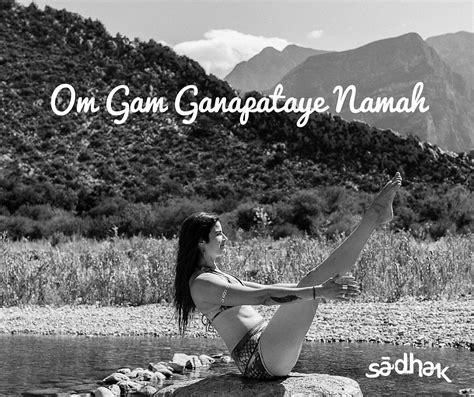 Om Gam Ganapataye Namah – Mantra – Significado – Sādhak ...