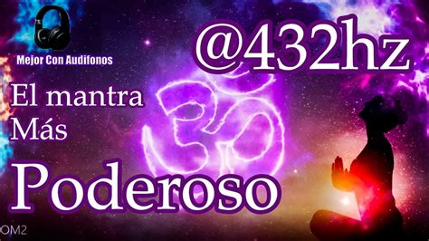 OM Mantra@432Hz   El mantra mas poderoso   YouTube