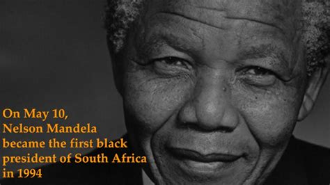 On this day, Nelson Mandela became the first black ...
