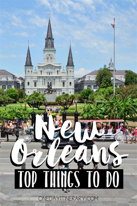 One Day in New Orleans  Guide    What to do in New Orleans