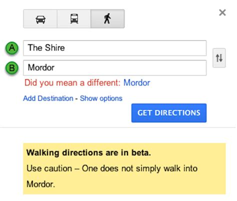 One Does Not Simply Walk Into Mordor | Mordor Directions ...