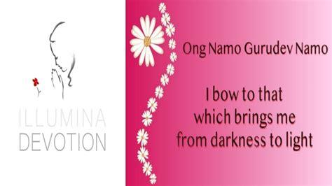 Ong Namo Guru Dev Namo   Beautiful Kundalini Yoga Mantra ...