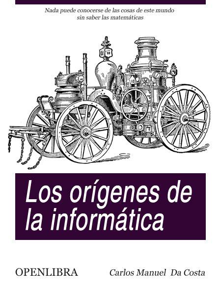 OpenLibra | Los Orígenes de la Informática