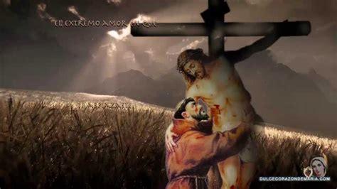 ORACION A JESUS CRUCIFICADO  † San Francisco de Asís ...