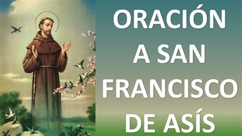 ORACIÓN A SAN FRANCISCO DE ASÍS PARA SOLUCIONAR DIFÍCILES ...