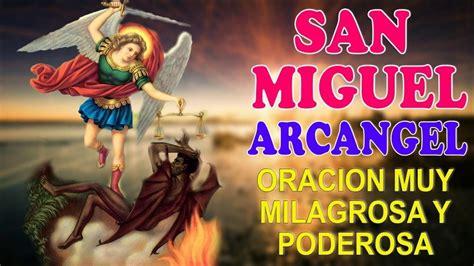 Oracion a San Miguel Arcangel, oración muy poderosa y ...