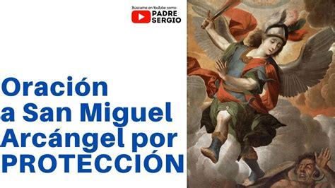 Oración a San Miguel Arcángel por PROTECCIÓN   YouTube