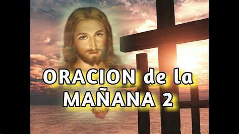 ORACION DE LA MANANA #2  Sangre y Agua  Oraciones para ...