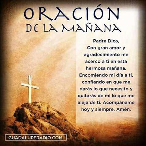 Oración de la mañana. | ORACION | Oracion para la mañana ...