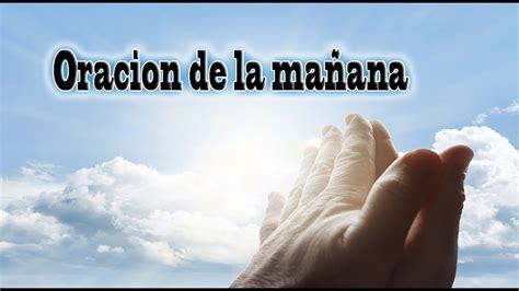 Oración de la Mañana, Para pedirle a Dios   YouTube