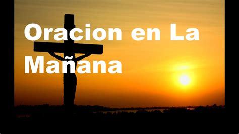 ORACION DE LA MANANA  Sangre y Agua  Oraciones Para ...