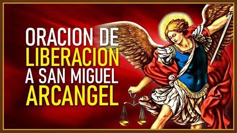 ORACIÓN DE LIBERACIÓN A SAN MIGUEL ARCÁNGEL   YouTube