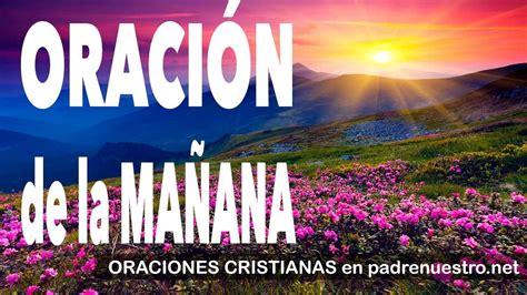 Oración Dios, oración de la mañana #Oraciones cristianas ...