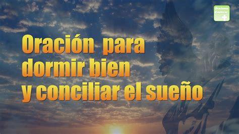 Oración para dormir bien y conciliar el sueño   ORACIONES ...