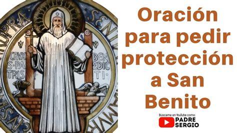 Oración para pedir protección a San Benito   YouTube