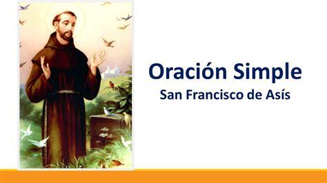 ORACIÓN SIMPLE   SAN FRANCISCO DE ASIS   YouTube