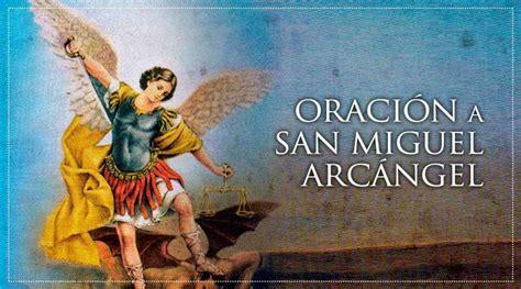 Oraciones a San Miguel Arcángel para protección, alejar ...