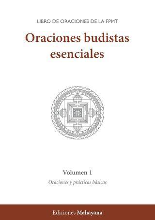 Oraciones budistas esenciales. Volumen 1. Oraciones y ...