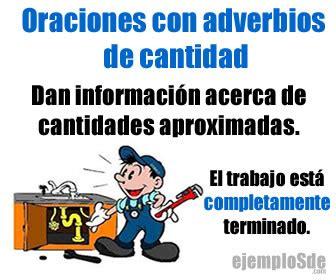 ORACIONES CON ADVERBIOS DE CANTIDAD