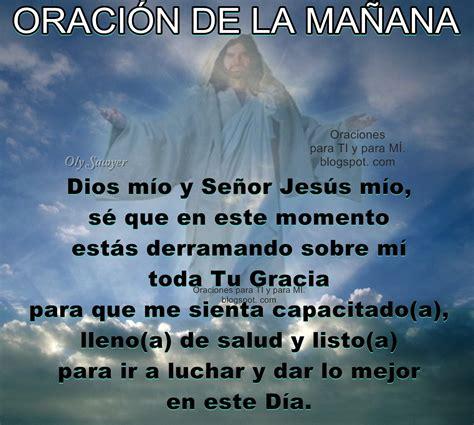 Oraciones para TI y para MÍ: *** ORACIÓN DE LA MAÑANA ...