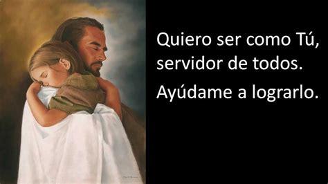 Oraciones Religiosas Catolicas   Señor, Ayúdame a Servir ...