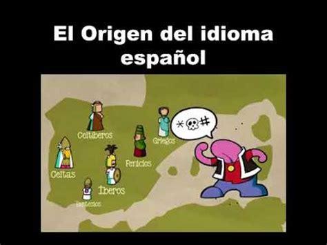 ORIGEN DEL IDIOMA ESPAÑOL   YouTube