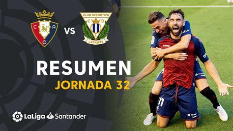 Osasuna vs Leganes  27 Jun 2020   Video Highlights ...