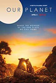 Our Planet  TV Mini Series 2019    IMDb