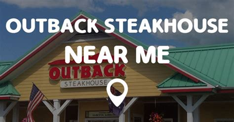 OUTBACK STEAKHOUSE NEAR ME   Points Near Me