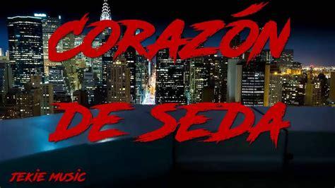 Ozuna  Corazón De Seda   Letra  Lyrics    YouTube