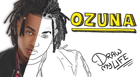 OZUNA | Draw My Life   YouTube