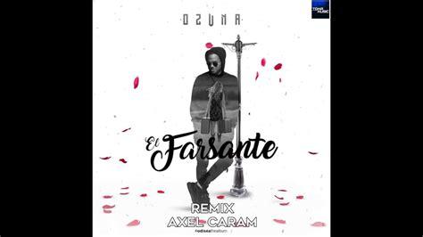 Ozuna   El Farsante  Remix  | AXEL CARAM   YouTube