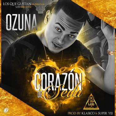 Ozuna – Corazon De Seda  Prod. Klasico y Super Yei