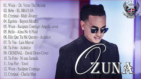 Ozuna | Sus Mejores Éxitos | 2018   Compilación de las ...