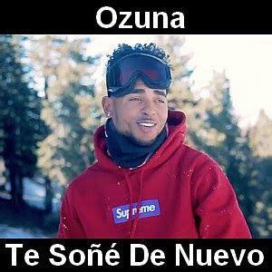Ozuna   Te Soñe De Nuevo | Sueños, Letras y acordes y ...