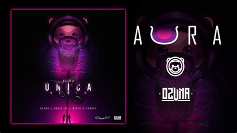 Ozuna   Única  Remix   Feat. Anuel AA, Wisin & Yandel ...