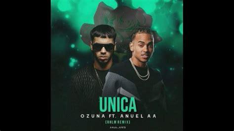 Ozuna X Anuel Unica Remix  Audio Oficial   A U R A   YouTube