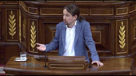 Pablo Iglesias:  España es mejor que este Parlamento ...