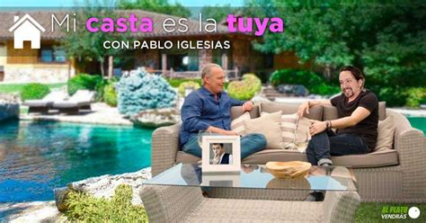 Pablo Iglesias presentará el programa  Tu casta es la mía ...