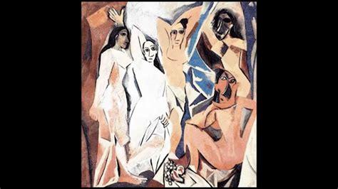 Pablo Picasso * Las Señoritas de Aviñon   YouTube