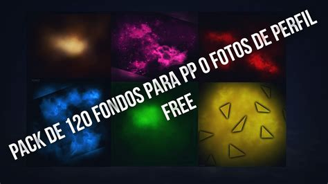 PACK DE 120 FONDOS PARA PP O FOTOS DE PERFIL FREE   YouTube