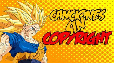 Pack de Canciones sin Copyright de Dragon Ball Z para usar ...