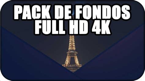 PACK DE FONDOS DE PANTALLA FULL HD 4K   MEGA   YouTube