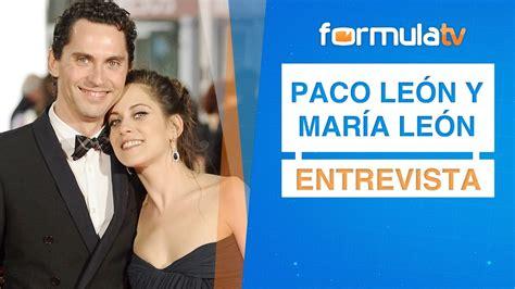Paco León y María León:  Mi madre tiene un papel en  Juego ...