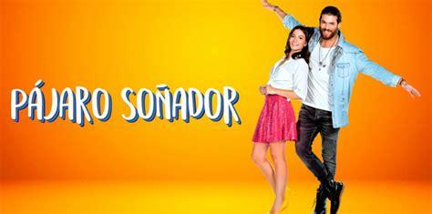 Pájaro Soñador: así es la telenovela turca que conquista a ...