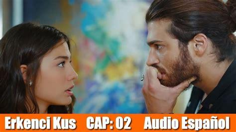 Pájaro Soñador  Erkenci Kuş  Cap 02 *audio español ...