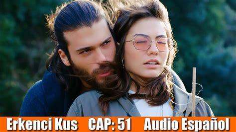 Pájaro Soñador  Erkenci Kuş  Cap 51 *audio español*   YouTube