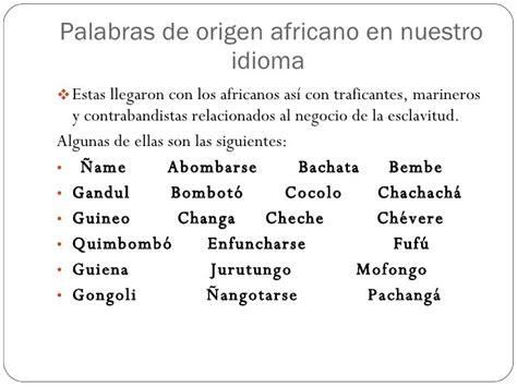 PALABRAS DE ORIGEN AFRICANO – ASOMECOS AFRO