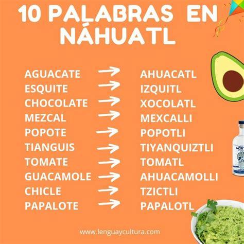 Palabras en Náhuatl en 2020   Palabras en nahuatl ...